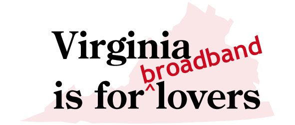 Virginia is for (broadband) lovers