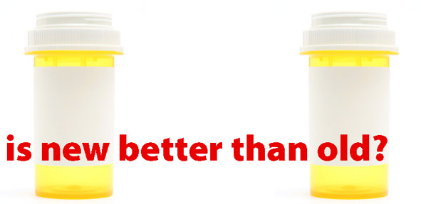 empty pill bottles with phrase over them: Is new better than old?